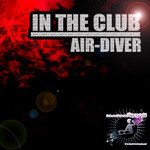AIR DIVER - In The Club (Front Cover)