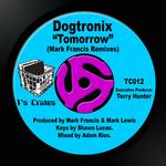 Tomorrow (Mark Francis Remixes)