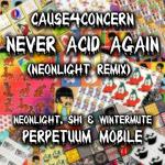 Never Acid Again (Neonlight Remix)