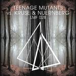 Teenage Mutants Vs. Kruse & Nuernberg