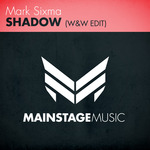 Shadow (W&W Edit)