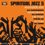 Spiritual Jazz 5 The World
