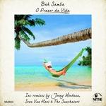 O Prazer Da Vida (remixes)