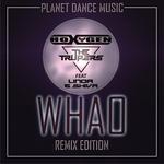 Whao (Remix Edition)