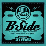 Ghetto Funk Presents: B Side