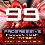 99 Progressive Fullon & Goa Psytrance Festival Rave Hits