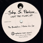 PARKER, John S - What The Funk EP (Front Cover)