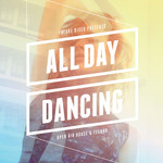 Future Disco Presents All Day Dancing