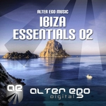 Alter Ego Music Ibiza Essentials 02