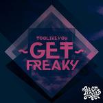 Get Freaky