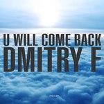 U Will Come Back