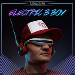 Electric B Boy