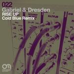 Rise Up (Cold Blue remixes)