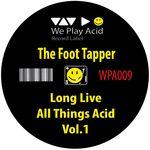 Long Live All Things Acid Vol  1
