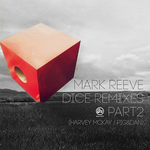 Dice Remixes Part 2