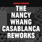 The Nancy Whang Casablanca Reworks