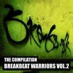 Breakbeat Warriors Vol  2