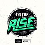 On The Rise Vol 2