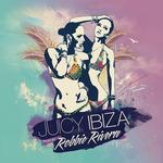Juicy Ibiza 2014 (Mixed By Robbie Rivera)