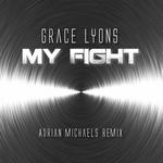 My Fight (Adrian Michaels club mix)