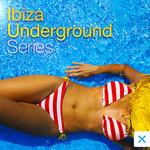Ibiza Underground Series