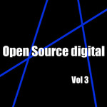 Open Source Digital Volume 3