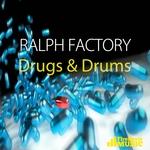 Drugs & Drums