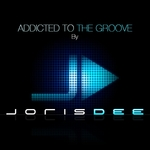 Addicted To The Groove By Joris Dee