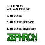 Oi Mate (Donaeo vs Youngs Teflon)