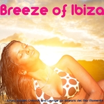 Breeze Of Ibiza (Luxury Sunset Chillout & Lounge For Balearic Del Mar Moments)