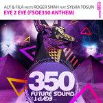 Eye 2 Eye (FSOE350 Anthem)