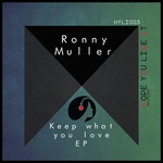 Keep What You Love EP