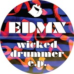 EDMX - Wicked Drummer EP (Front Cover)