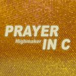 Prayer In C (remixes)