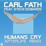 Humans Cry (Afterlife Remix)