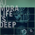 Life Is Deep