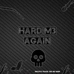 Hard Me Again