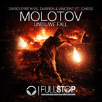 Molotov (Until We Fall)