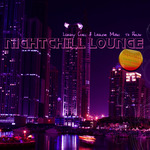 Nightchill Lounge (Luxury Chill & Lounge Music To Relax)