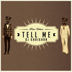 Tell Me (Watch Me Now!)