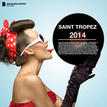 Saint Tropez 2014 (Deluxe Version)
