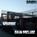 Dawn Prelude