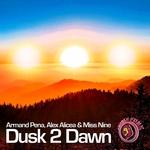 Dusk 2 Dawn