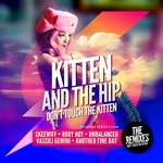 Don't Touch The Kitten: Remixed