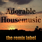 Adorable Housemusic: Organic Deephouse Meets Inspiring Proghouse (Best Ibiza To Hot Miami Beach Tunes Compilation In Key Ab)