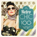 VARIOUS - Retro Chic 100 (Front Cover)