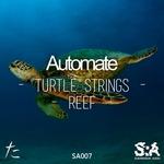 Turtle Strings / Reef