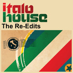 Italo House: The Re Edits