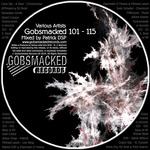 VARIOUS - Gobsmacked 101 115 (Mixed By Patrick DSP) (Front Cover)
