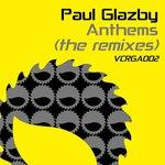 Paul Glazby Anthems (remixes)